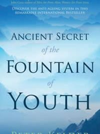 Ancient Secret Of The Fountain Of Youth
