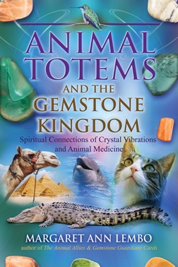 Animal Totem And The Gemstone Kingdom