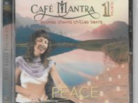 Sacred Chants Chilled Beats PEACE Cafe Mantra