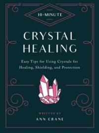 Crystal Healing (10-Minute)