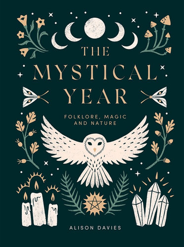 The Mystical Year, Folklore, Magic and Nature