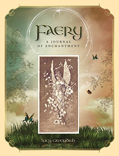 JOURNAL- FAERY- A JOURNAL OF ENCHANTMENT
