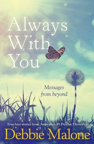 Always with you- Messages from Beyond